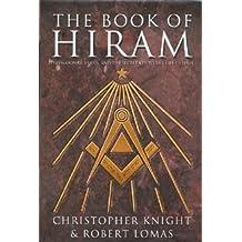 Book of Hiram: Freemasonry, Venus, and the Secret Key to the Life of Jesus