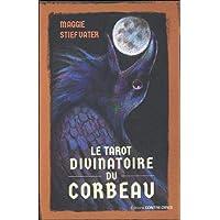 Le tarot divinatoire du corbeau : Avec 78 cartes