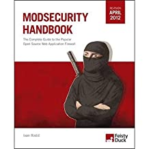 [(ModSecurity Handbook: The Complete Guide to the Popular Open Source Web Application Firewall )] [Author: Ivan Ristic] [Mar-2010]