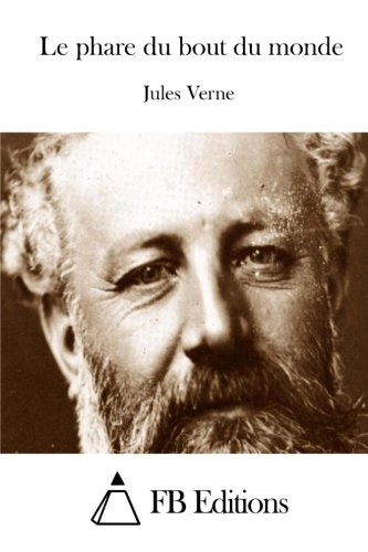 Le phare du bout du monde par Jules Verne