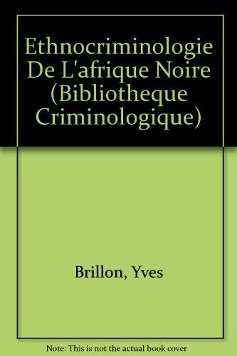 Ethno-criminologie de l'Afrique Noire