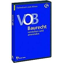 VOB-Baurecht - verstehen und anwenden: Fachwissen zum Hören