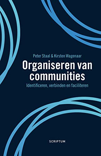 Organiseren van communities (Dutch Edition)