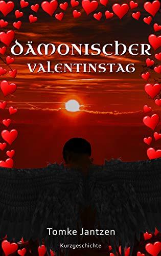 Dämonischer Valentinstag: Sidestory zu Zack & Cain