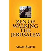 Zen Of Walking The Jerusalem