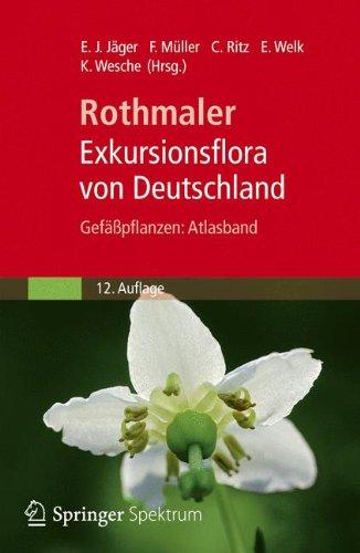 Buchcover: Rothmaler - Exkursionsflora von Deutschland, Gefäßpflanzen: Atlasband
