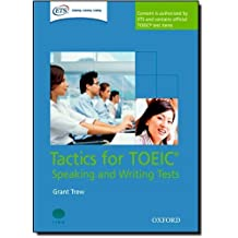 Tactics for TOEIC Speaking and Writing Test Pack Pap/Com edition by Trew, Grant (2008) Paperback