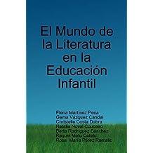 El Mundo De La Literatura En La Educacion Infantil