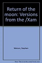 Return of the moon: Versions from the /Xam