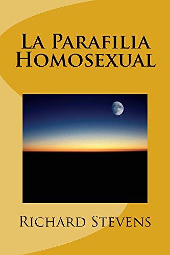La Parafilia Homosexual por Richard Stevens