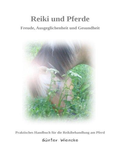Reiki und Pferde: Freude, Ausgeglichenheit und Gesundheit