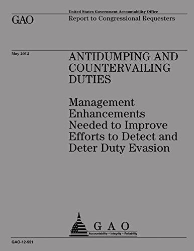 Antidumping and Countervailing Duties: Management Enhancements Needed to Improve por US Government Accountability Office