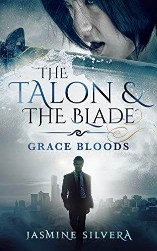 The Talon & the Blade (Grace Bloods Book 3) by [Silvera, Jasmine]