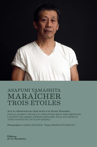 Asafumi Yamashita : Maraîcher 3 étoiles