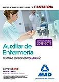 Auxiliar de Enfermería en las Instituciones Sanitarias de la Comunidad Autónoma de Cantabria. Temario Específico Volumen 2