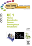 UE 1 - Atomes - Biomolécules - Génome - Bioénergétique - Métabolisme