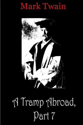 A Tramp Abroad, Part 7 por Mark Twain