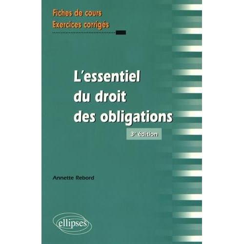 L'Essentiel du Droit des Obligations 3e Édition