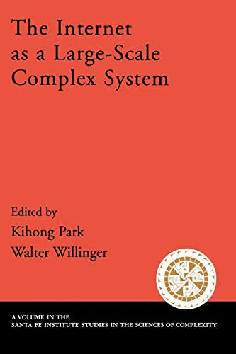 The Internet As a Large-Scale Complex System (Santa Fe Institute Studies on the Sciences of Complexity)