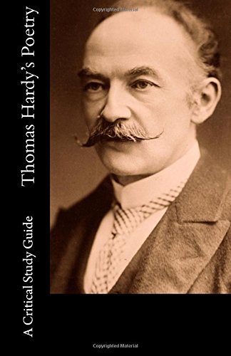 Thomas Hardy's Poetry - A Critical Study Guide