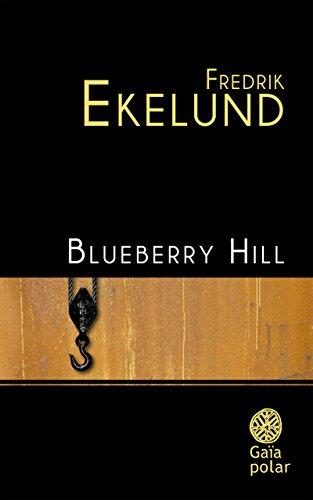 Blueberry Hill (Polar) par Fredrik Ekelund