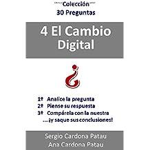 4 El Cambio Digital (Colección 30 Preguntas)