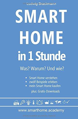 Smart Home in 1 Stunde. Was? Warum? Und wie? - www.smarthome.academy