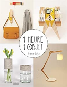 "Afficher ""1 heure, 1 objet"""