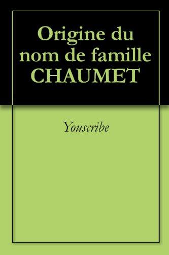 origine-du-nom-de-famille-chaumet-oeuvres-courtes-french-edition