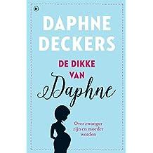 De dikke van Daphne: over zwanger zijn en moeder worden