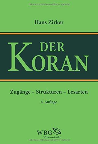 Koran: Zugänge - Strukturen - Lesarten