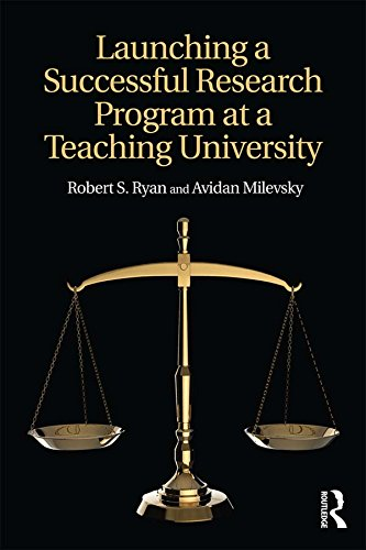 Launching a Successful Research Program at a Teaching University (English Edition) -