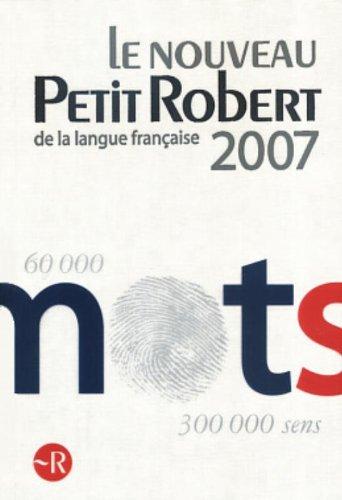 Le Nouveau Petit Robert : Dictionnaire alphabtique et analogique de la langue franaise