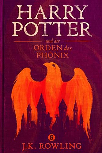 Harry Potter und der Orden des Phönix (German Edition) eBook: J.K. ...
