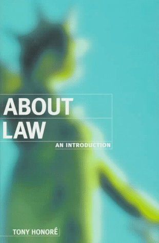 About Law: An Introduction (Clarendon Law Series) by Tony Honore (1995-06-01)