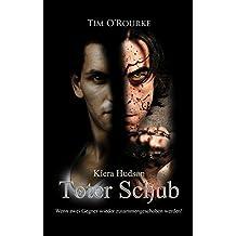 Toter Schub: (Buch Acht der zweiten Staffel der Kiera Hudson-Reihe) (Kiera Hudson-Reihe - Zweite Staffel 8)