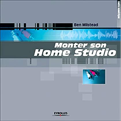 Monter son Home Studio