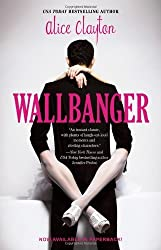 Wallbanger (Cocktail 1) by Alice Clayton (2013-08-29)