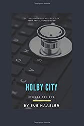 Holby City Episode Reviews: Series 12 - 18