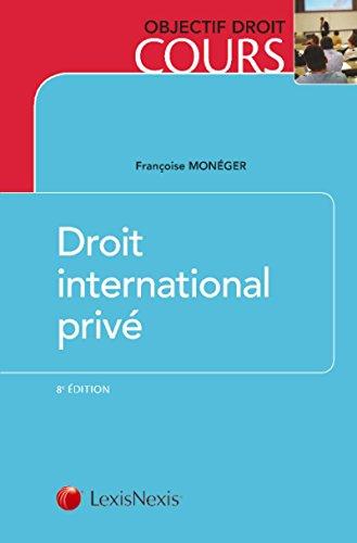Droit international privé par Francoise Monéger