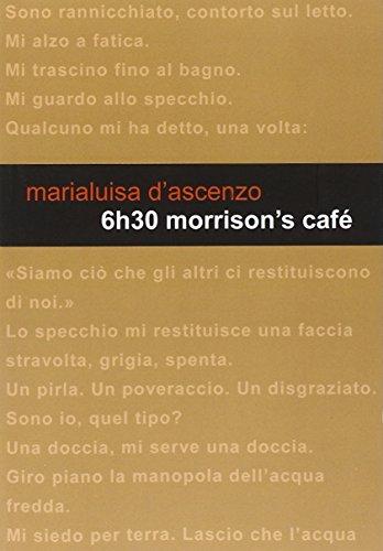 6h30 Morrison's Café - Amazon Libri