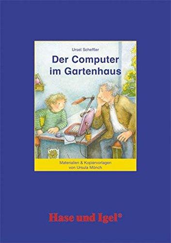Begleitmaterial: Der Computer im Gartenhaus