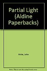 Partial Light (Aldine Paperbacks)