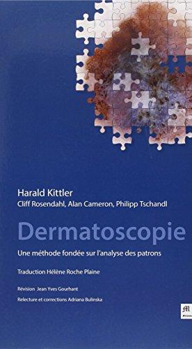 Dermatoscopie : Une méthode fondée sur l'analyse des patrons par Harald Kittler
