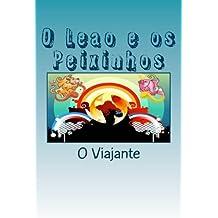 O Leao E OS Peixinhos: Historias Em Verso Para Criancas