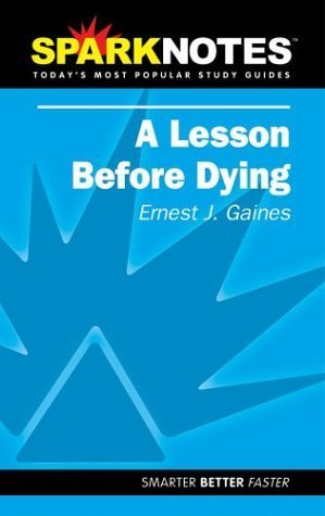 spark-notes-a-lesson-before-dying-by-ernest-j-gaines-2002-07-15