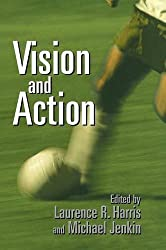 Vision and Action