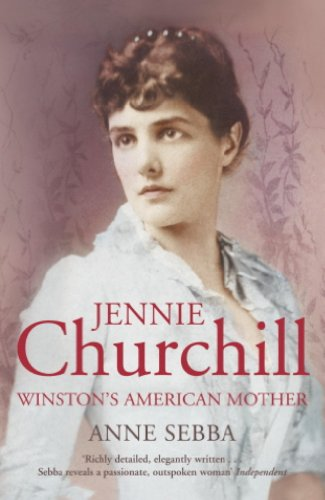 jennie-churchill-winstons-american-mother-english-edition
