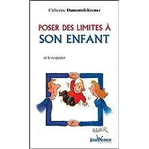 Poser des limites à son enfant (Les Pratiques Jouvence t. 97)