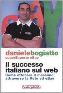 il-successo-italiano-sul-web-come-ottenere-il-massimo-attraverso-la-rete-ed-ebay